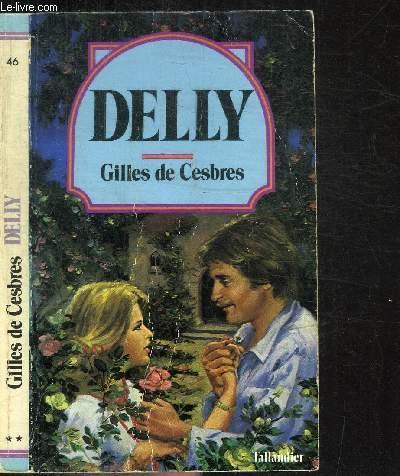 GILLES DE CESBRES / COLLECTION DELLY N°46