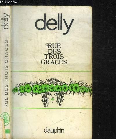 RUE DES TROIS-GRACES / COLLECTION ROMANESQUE