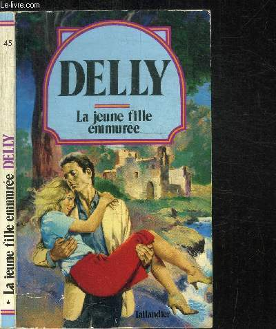 LA JEUNE FILLE EMMUREE / COLLECTION DELLY N°45