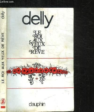 LE ROI AUX YEUX DE REVE / COLLECTION ROMANESQUE
