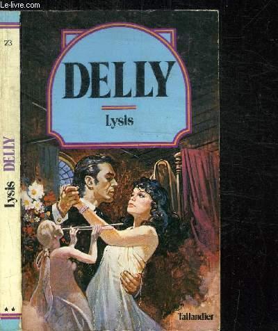 LYSIS + L'ETOILE DU ROI BORIS / COLLECTION DELLY N°23