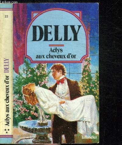 AELYS AUX CHEVEUX D'OR / COLLECTION DELLY N°22