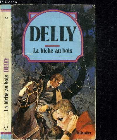 LA BICHE AU BOIS / COLLECTION DELLY N°41