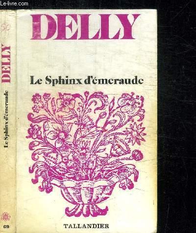 LE SPHINX D'EMERAUDE / COLLECTION FLORALIES N°69