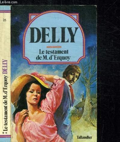 LE TESTAMENT DE M. D'ERQUOY / COLLECTION DELLY N°26
