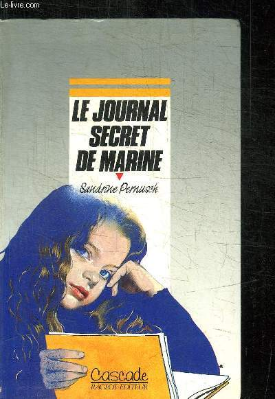 LE JOURNAL SECRET DE MARINE / COLLECTION CASCADE