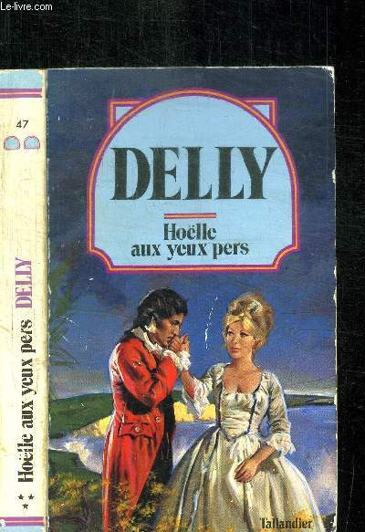 HOELLE AU YEUX PERS / COLLECTION DELLY N°47