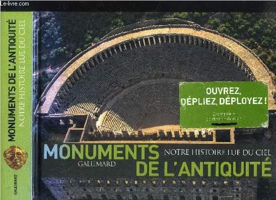 NOTRE HISTOIRE LUE DU CIEL - MONUMENTS DE L'ANTIQUITE