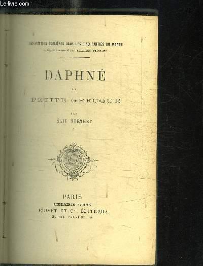 DAPHNE LA PETITE GRECQUE / COLLECTION LES PETITES ECOLIERES DANS LES CINQ PARTIES DU MONDE