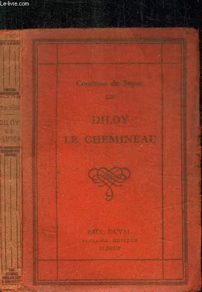 DILOY LE CHEMINEAU