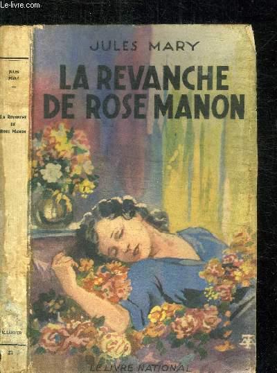 LA REVANCHE DE ROSE MANON