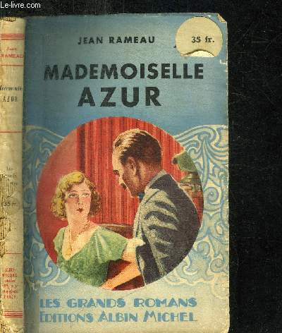 MADEMOISELLE AZUR / COLLECTION LES GRANDS ROMANS