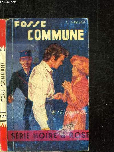 FOSSE COMMUNE /  SERIE NOIR ET ROSE - COLLECTION ESPIONNAGE N°9