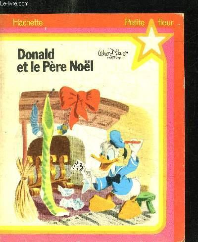 DONALD ET LE PERE NOEL / COLLECTION PETITE FLEUR