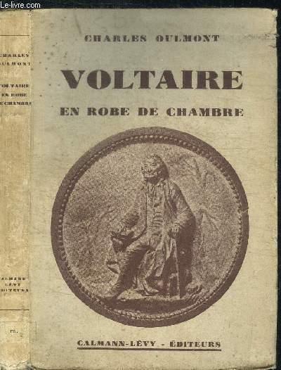 VOLTAIRE EN ROBE DE CHAMBRE / NOUVELLE COLLECTION HISTORIQUE