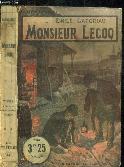 MONCIEUR LECOQ / COLLECTION LE LIVRE POPULAIRE N°34