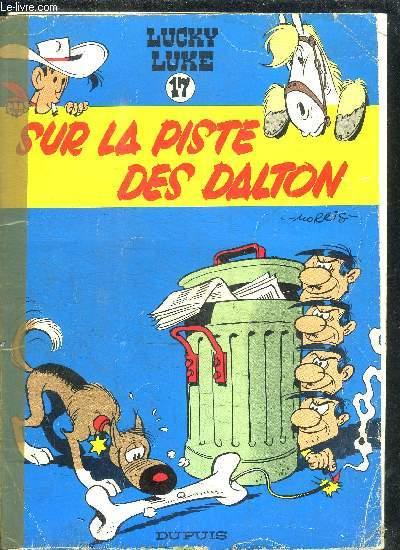 LUCKY LUKE N°17 - SUR LA PISTE DES DALTON
