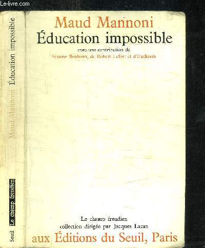 EDUCATION IMPOSSIBLE / COLLECTION LE CHAMPS FREUDIEN