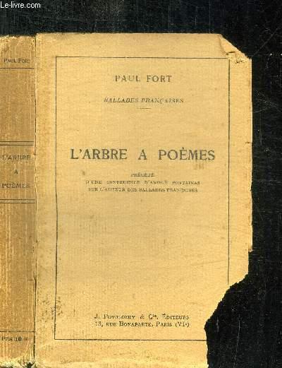 L'ARBRE A POEMES + CONFERENCE D'ANDRE FONTAINAS SUR L'AUTEUR DES BALLADES FRANCAISES