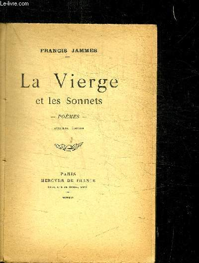 LA VIERGE ET LES SONNETS - POEMES / 8e EDITION