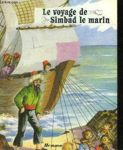 LE VOYAGE DE SIMBAD LE MARIN/  COLLECTION LES BELLES HISTOIRES