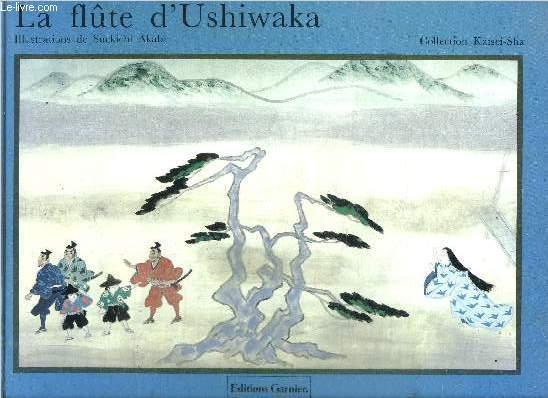 LA FLUTE D'USHIWAKA / COLLECTION KAISEI-SHA