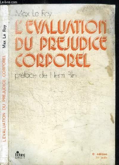 L'EVALUATION DE PREJUDICE CORPOREL / 6e EDITION