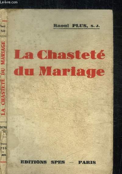 LA CHASTETE DU MARIAGE