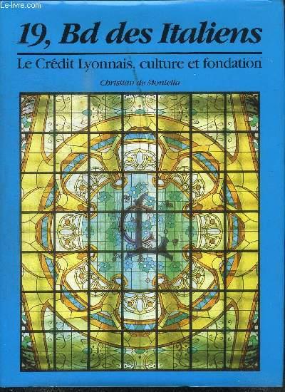 19, BD DES ITALIENS - LE CREDIT LYONNAIS, CULTURE ET FONDATION