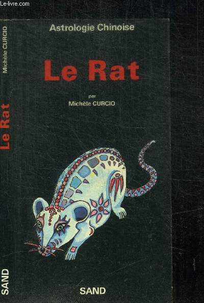 ASTROLOGIE CHINOISE - LE RAT