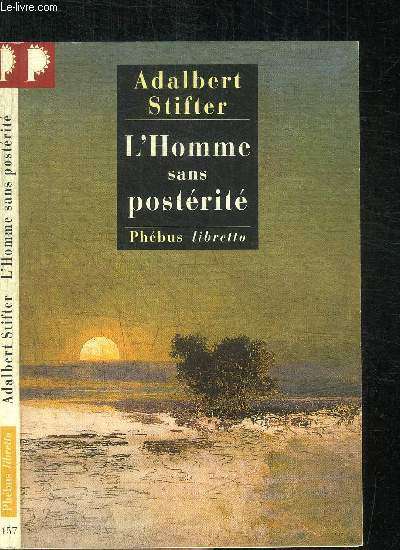 L'HOMME SANS POSTERITE / COLLECTION LIBRETTO N°157