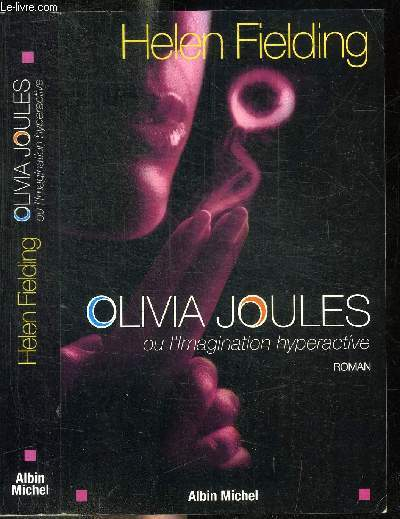 OLIVIA JOULES OU L'IMAGINATION HYPERACTIVE