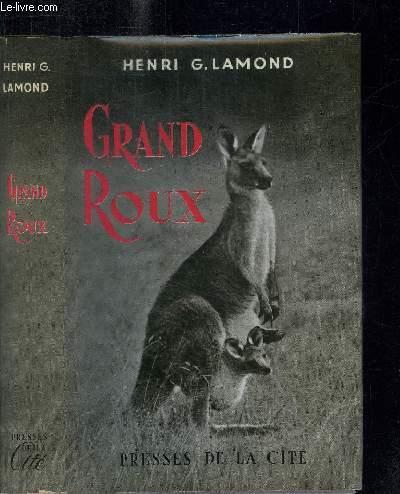 GRAND ROUX - SEIGNEUR DE LA BROUSSE