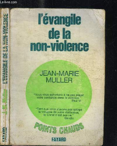 L'EVANGILE DE LA NON-VIOLENCE/  COLLECTION POINTS CHAUDS