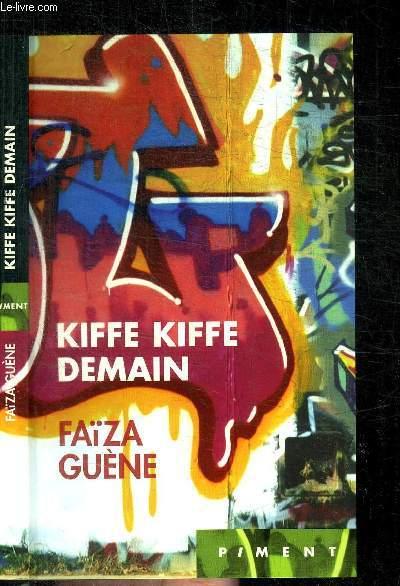 kie kiffe demain-cite-de Faïza Guène