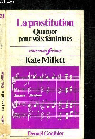 LA PROSTITUTION - QUATUOR POUR VOIX FEMININES / COLLECTION FEMME N°21