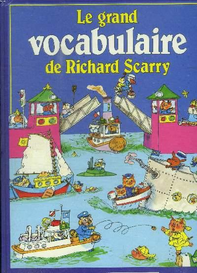 LE GRAND VOCABULAIRE DE RICHARD SCARRY