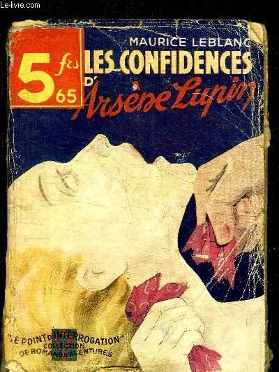 LES CONFIDENCES D'ARSENE LUPIN N°17  LE POINT D'INTERROGATION COLLECTION DE ROMANS D'AVENTURES
