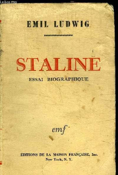 STALINE - ESSAI BIOGRAPHIQUE