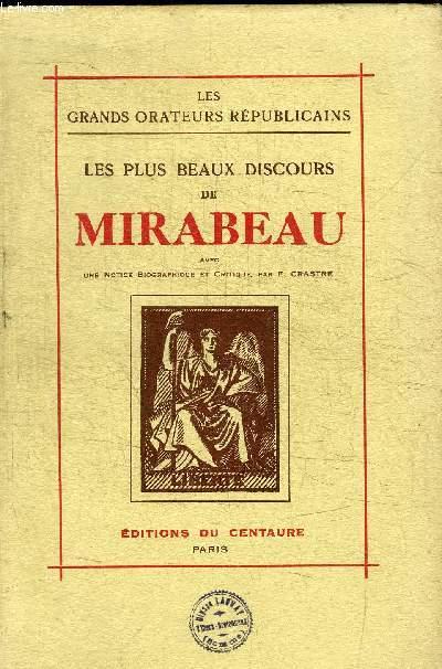 LES PLUS BEAUX DISCOURS DE MIRABEAU - LES GRANDS ORATEURS REPUBLICAINS