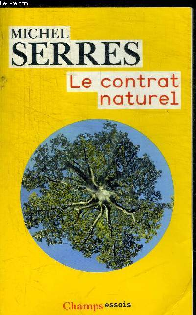 LE CONTRAT NATUREL - COLLECTION CHAMPS ESSAIS