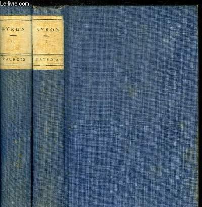 BYRON - EN 2 VOLUMES - TOME I + TOME II