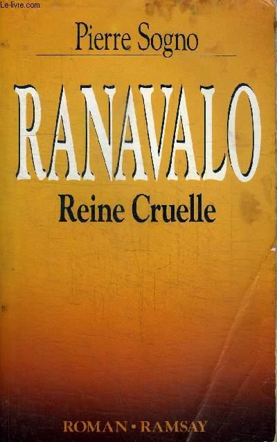 RANAVALO REINE CRUELLE