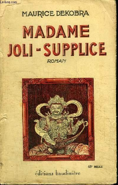 MADAME JOLI-SUPPLICE