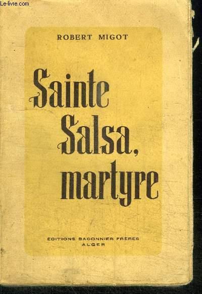 SAINTE SALSA, MARTYRE