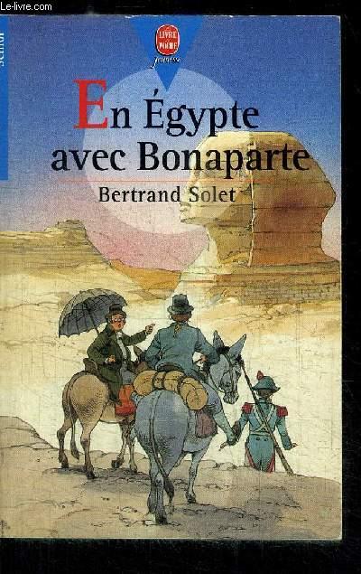 EN EGYPTE AVEC BONAPARTE