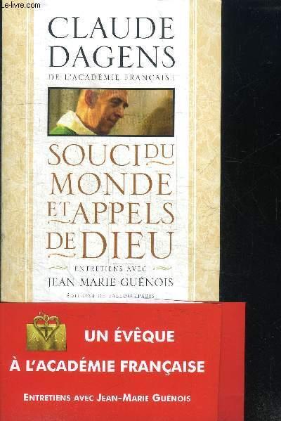 SOUCI DU MONDE MONDE ET APPELS DE DIEU - ENTRETIENS AVEC JEAN-MARIE GUENOIS