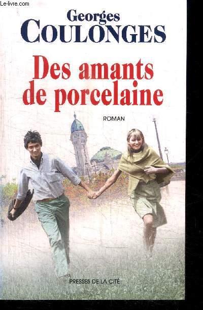 DES AMANTS DE PORCELAINE