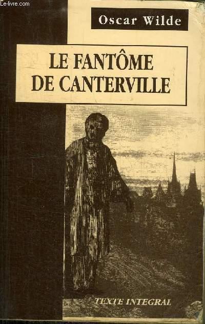 LE FANTOME DE CANTERVILLE et autres contes