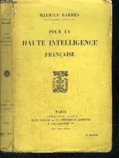 POUR LA HAUTE INTELLIGENCE FRANCAISE